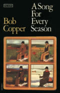 Bob Copper: A Song for Every Season (Paladin)