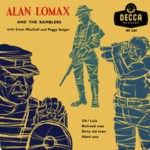 Alan Lomax and the Ramblers (Decca DFE 6367)