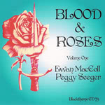 Ewan MacColl, Peggy Seeger: Blood & Roses Volume 1 (Blackthorne CD79)