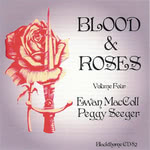 Ewan MacColl, Peggy Seeger: Blood & Roses Volume 4 (Blackthorne CD82)