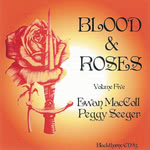Ewan MacColl, Peggy Seeger: Blood & Roses Volume 5 (Blackthorne CD83)