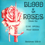 Ewan MacColl, Peggy Seeger: Blood & Roses Volume 1 (Blackthorne ESB79)