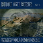 Ewan MacColl, Peggy Seeger: Blood & Roses Volume 2 (Blackthorne ESB80)