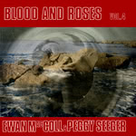 Ewan MacColl, Peggy Seeger: Blood & Roses Volume 4 (Blackthorne ESB82)