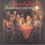 Fairport Convention: Rising for the Moon