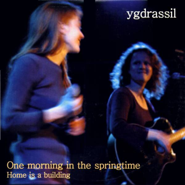 Ygdrassil: One Morning in the Springtime (Pink PRCS200213)