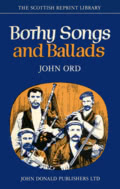 Jphn Ord: Bothy Songs and Ballads