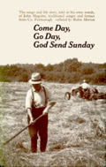 John Maguire: Come Day, Go Day, God Send Sunday (Routledge & Kegan Paul, 1973)