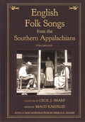 English Folk Songs from the Southern Appalachians Volume One