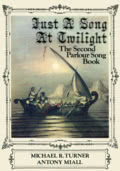 Michael R. Turner, Antony Miall, Just a Song at Twilight: The Second Parlour Song Book