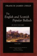 The English and Scottish Popular Ballads Volume 1