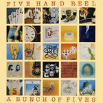 Five Hand Reel: A Bunch of Fives (Topic 12TS406)