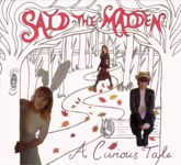Said the Maiden: A Curious Tale (Maiden Records STM001)