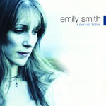 Emily Smith: A Day Like Today (Foot Stompin' CDFSR1716)