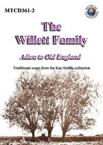 The Willett Family: Adieu to Old England (Musical Traditions MTCD361-2)