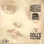Marilyn Middleton Pollock: A Doll's House (Fellside FECD86)