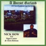Nick Dow: A Dorset Garland (Old House OHM 505)