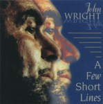 John Wright: A Few Short Lines (Greentrax CDTRAX194)
