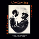 Joe Holmes & Len Graham: After Dawning (Topic 12TS401)