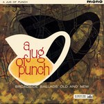 A Jug of Punch (HMV CLP 1327)