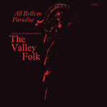 The Valley Folk: All Bells in Paradise (Topic 12T192)