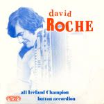 David Roche: All Ireland Champion Button Accordion (Greenwich Village GVR 213)