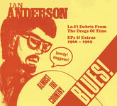 Ian A. Anderson: Almost the Country Blues (Ghosts from the Basement GFTB 7050)