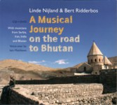 Linde Nijland & Bert Ridderbos: A Musical Journey on the Road to Bhutan (Continental DaVID 8)