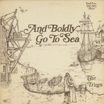The Trugs: And Boldly Go to Sea (Traditional Sound TSR 005)