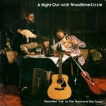 Woodbine Lizzie: A Night Out with Woodbine Lizzie (Fellside FE025)