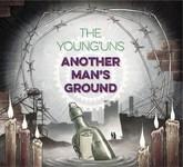 The Young'uns: Another Man's Ground (Hereteu YNGS30)
