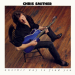 Chris Smither: Another Way to Find You (Flying Fish FF 70568)