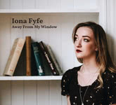 Iona Fyfe: Away from My Window (Carnie IF18AWAY)