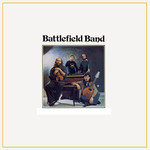 Battlefield Band: Battlefield Band (Topic 12TS313)