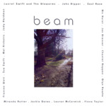 Laurel Swift and Friends: Beam (Necta Arts NECTACD001)