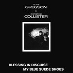 Clive Gregson & Christine Collister: Blessing in Disguise (Special Delivery SPEC 45004)