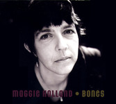 Maggie Holland: Bones (Weekend Beatnik WEBE 9044)