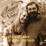 Dave Webber & Anni Fentiman: Bonnet & Shawl (Dragon DRGN CD961)