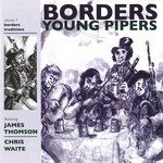 Borders Young Pipers (Borders Traditions LTCD4004)