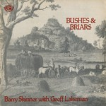 Barry Skinner: Bushes & Briars (Fellside FE011)