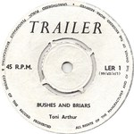 Dave & Toni Arthur: Bushes and Briars (Trailer LER 1, Side 2)