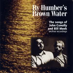 The Broadside, Rational Anthem: By Humber's Brown Water (Bill Meek, John Conolly MECON 1)