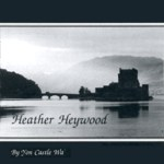 Heather Heywood: By Yon Castle Wa' (Greentrax CDTRAX054)