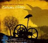 Hannah James & Sam Sweeney: Catches & Glees (RootBeat RBRCD07)