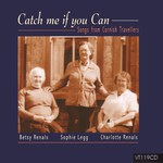 Charlotte & Betsy Renals, Sophie Legg: Catch Me If You Can (Veteran VT119CD)