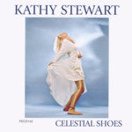 Kathy Stewart: Celestial Shoes (Fellside FECD142)