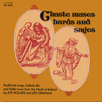 Joe Holmes & Len Graham: Chaste Muses, Bards and Sages (Free Reed FRR 007)