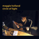 Maggie Holland: Circle of Light (Irregular IRR050)