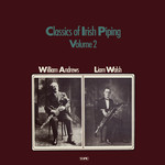 William Andrews, Liam Walsh: Classics of Irish Piping Vol. 3 (Topic 12T262)