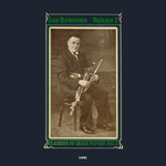 Leo Rowsome: Classics of Irish Piping Vol. 3 (Topic 12T322)